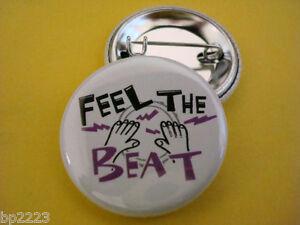 "FEEL THE BEAT 1-1/4"" Button w/Pinback DJ, Music, Mixer, Dance, Disc Jockey, NEW"