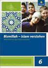 Bismillah 6. Arbeitsheft. Islam verstehen von Sami Alphan (2012, Geheftet)