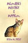 Memories, Mischief & Mayhem by Helen M Polley (Paperback / softback, 2008)