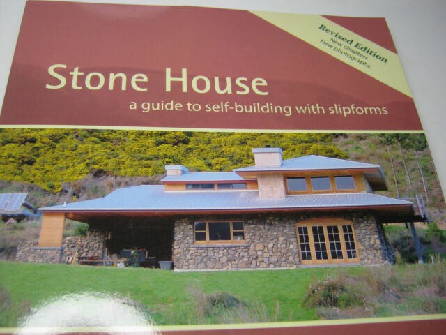 Stone House; a guide to self-building with slipforms. by Tomm Stanley