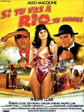 """Affiche 120 x 160 du film """"SI TU VAS A RIO , TU MEURS"""" avec Aldo Maccione ."""