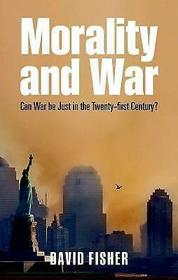 1 of 1 - [( Morality and War: Can War Be Just in the Twenty-first Century? )] [by: David