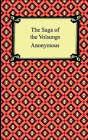 The Saga of the Volsungs by Anonymous (Paperback / softback, 2005)