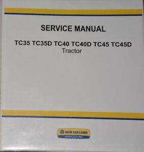 new holland tc35 tc35d tc40 tc40d tc45 tc45d service manual rh ebay co uk new holland tc45d owners manual new holland tc45d owners manual