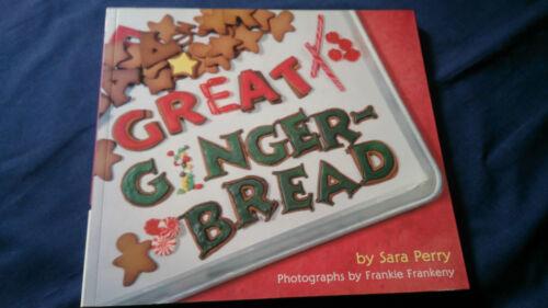 1 of 1 - Cookbook GREAT GINGERBREAD Sara Perry GINGERBREAD HOUSES MEN COOKIES Etc
