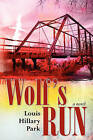 Wolf's Run by Louis Hillary Park (Paperback / softback, 2010)