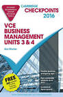 Cambridge Checkpoints VCE Business Management Units 3 and 4 2016 and Quiz Me More by Alan Wharton (Mixed media product, 2015)