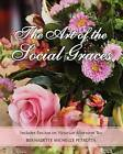 The Art of the Social Graces: Includes Section on Victorian Afternoon Tea by MS Bernadette Michelle Petrotta (Paperback / softback, 2012)