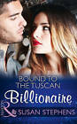 Bound To The Tuscan Billionaire by Susan Stephens (Paperback, 2016)
