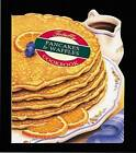 Totally Pancakes and Waffles Cookbook by Helene Siegel (Paperback, 1996)