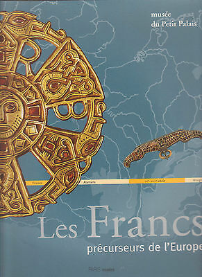 LES FRANCS précurseurs de l'Europe Musée du Petit Palais