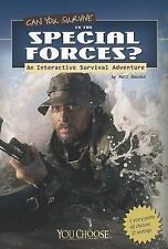 Can You Survive in the Special Forces? : An Interactive Survival Adventure by...