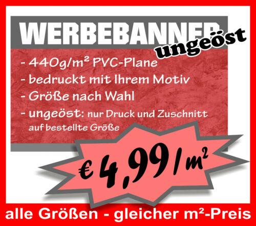 €4,99//m² PVC-Plane 440g//m² ungeöst Werbebanner Werbeplane Digitaldruck WERBUNG