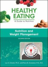 Nutrition and Weight Management (Healthy Eating: a Guide to Nutrition)-ExLibrary