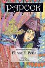 Papook and the King of Palat by MS Elinor E Perla (Paperback / softback, 2011)