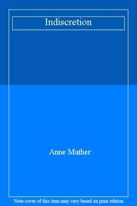 indiscretion-By-anne-mather-9780263767735