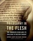 Philosophy in the Flesh: The Embodied Mind and Its Challenge to Western Thought by Mark Johnson, George Lakoff (Paperback, 1999)