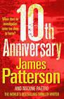 10th Anniversary: (Women's Murder Club 10) by James Patterson (Hardback, 2011)