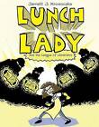 Lunch Lady and the League of Librarians by Jarrett J Krosoczka (Paperback / softback)