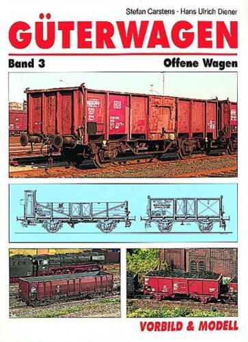 MIBA Buch Güterwagen Band 3 Offene Wagen