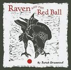 Raven and the Red Ball by Pomegranate Communications Inc,US (Hardback, 2013)