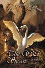 The Wild Swans and Other Tales by Hans Christian Andersen (Paperback, 2012)