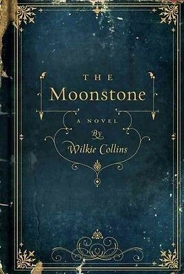 THE MOONSTONE - COLLINS, WILKIE - NEW HARDCOVER BOOK
