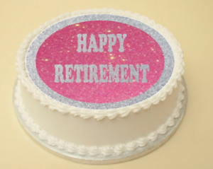 HAPPY RETIREMENT CAKE & CUPCAKE TOPPERS/DECORATION WAFER ...