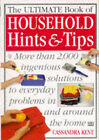 Ultimate Household Help Book: More Than 2000 Hits, Tips and Solutions to Everyday Problems in and Around the Home by Cassandra Kent (Paperback, 1996)
