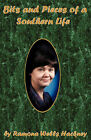 Bits and Pieces of a Southern Life by Ramona Wells Hackney (Paperback / softback, 2010)