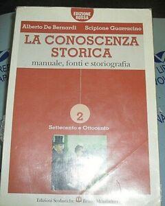 LA-CONOSCENZA-STORICA-VOL-2-A-DE-BERNARDI-e-S-GUARRACINO-B-MONDADORI