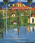 Cuba: A History in Art by Gary R. Libby, Juan A. Martinez (Hardback, 2015)
