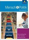 Mensch und Politik. Sekundarstufe 2. Themenbände von Karl-Heinz Meyer, Ulrich Glorius und Marén Glorius (2012, Gebundene Ausgabe)