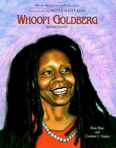 Whoopi Goldberg: Entertainer (Black Americans of Achievement) Blue, Rose, Naden