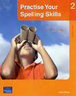 Practise Your Spelling Skills 2 by John Rose (Paperback, 2006)