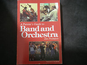 A-Parents-Guide-to-Band-amp-Orchestra-by-Jim-Probasco