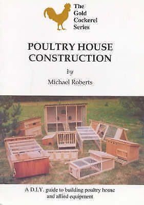 1 of 1 - Poultry House Construction (Gold Cockerel), Good Condition Book, Roberts, Michae