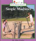 Simple Machines by Allan Fowler (Paperback / softback, 2001)