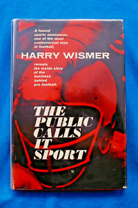 The-Public-Calls-it-Sport-Harry-Wismer-Business-Behind-Pro-Football