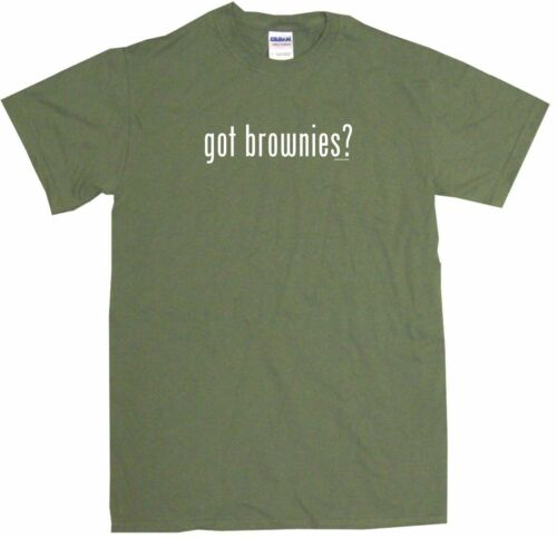 Got Brownies Mens Tee Shirt Pick Size Color Small-6XL