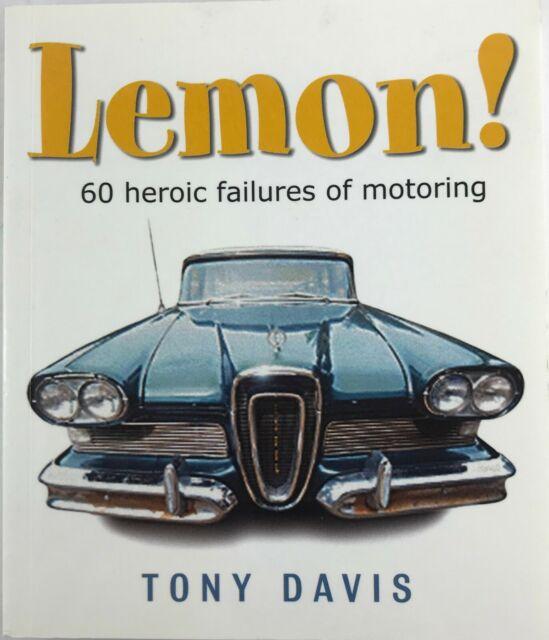 Lemon!  60 heroic failures of motoring by Tony Davis (humour)