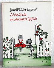Joan Walsh Anglund - LIEBE IST EIN WUNDERSAMES GEFÜHL