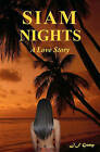 Siam Nights: A Love Story by J F Gump (Paperback / softback, 2008)