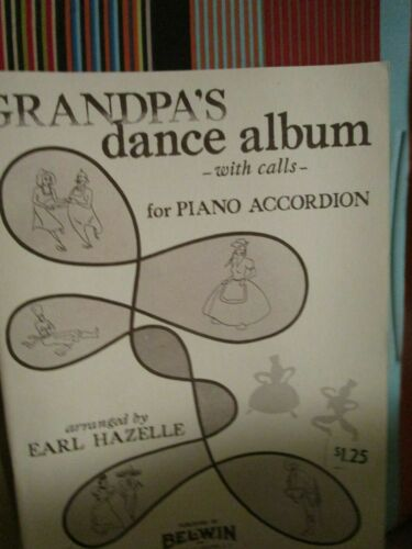 GRANDPA/'S DANCE ALBUM WITH CALLS BY EARL HAZELLE 46 pgs ACCORDION MUSIC BOOK NOS
