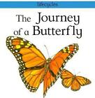 The Journey of a Butterfly by Carolyn SCARCE 9780531154175 Paperback 2000