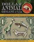 Origami Bks.: Dollar Animal Origami by Won Park (2016, Kit)
