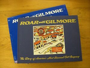 Roar-With-Gilmore-Hardcover-Book-on-America-039-s-Most-Unusual-Oil-Company