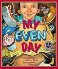 My Even Day by Doris Fisher, Dani Sneed (Paperback / softback, 2007)