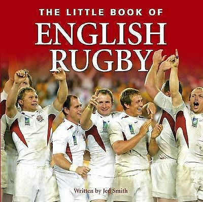 """""""AS NEW"""" Little Book of English Rugby (Little Books), Smith, Jed, Book"""