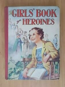 VINTAGE-1950-039-s-ANNUAL-THE-GIRLS-BOOK-OF-HEROINES-H-B-BOOK